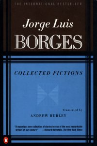 Jorge Luis Borges, Collected Fictions