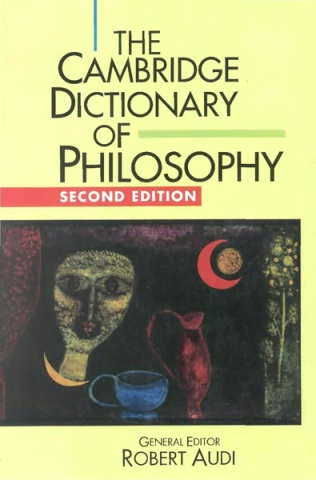 The Cambridge Dictionary of Philosophy (1999)